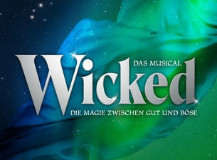 WICKED - DAS MUSICAL